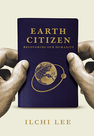 Earth Citizen by Ilchi Lee